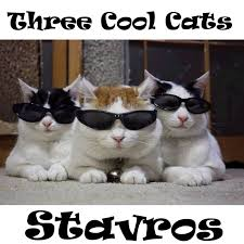 Cool Cat Meme - three cool cats stavros music