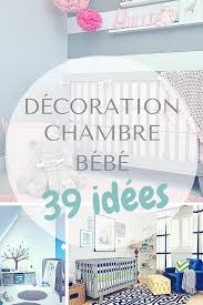 idee deco chambre bébé décoration chambre bébé tickabout