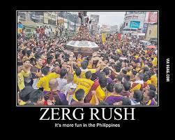 Zerg Rush Meme - black nazareno zerg rush 9gag