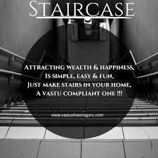 staircase vastu tips you must follow vastushastraguru com