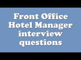 Service Desk Agent Interview Questions And Answers Front Office Hotel Manager Interview Questions Youtube