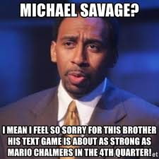 Mario Chalmers Meme - michael savage i mean i feel so sorry for this brother his text