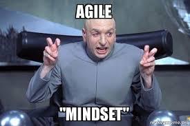 Agile Meme - agile quot mindset quot dr evil austin powers make a meme