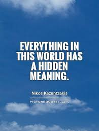everything in this world has a meaning picture quotes
