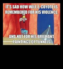 Wile E Coyote Meme - mural on the back of acme incorporated funny