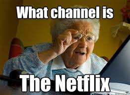 What Is Internet Meme - what channel is the netflix caption 5 goes here grandma finds