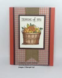 thanksgiving holiday wishes autumn thinking of you stampin u0027 up basket of wishes stamp set and