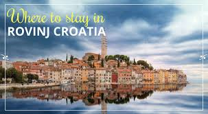 where to stay in rovinj explore croatia with frank