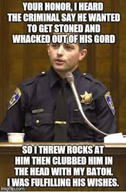 Funny Police Memes - a little police humor from the other side imgflip
