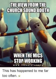 Memes With Sound - theviewi from the church sound booth when the mics stop working w ww