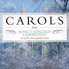 carols from king u0027s college cambridge 25 of the most popular