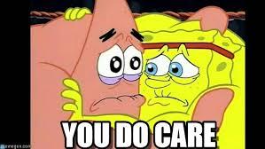 you do care you do care meme on memegen