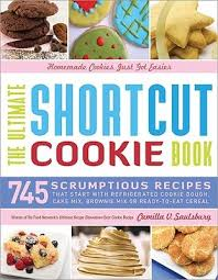 the ultimate shortcut cookie book 745 scrumptious recipes that