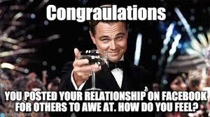 Facebook Relationship Memes - congraulations congratulations meme on memegen