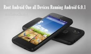 root android all devices how to root android one devices running android 6 0 1 marshmallow