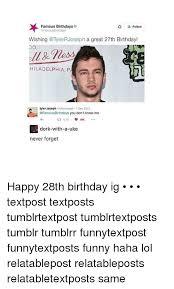 Happy Birthday Meme Tumblr - famous birthdays follow famous birthdays wishing a great 27th