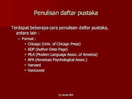 daftar pustaka merupakan format dari cara merujuk informasi dan menulis daftar pustaka ppt download