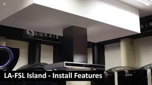 Kitchen Extractor Fsl Island Kitchen Extractor 90cm Luxair Cokker Hoods Youtube