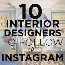 home interior design blogs best 25 interior design instagram ideas on inspire me