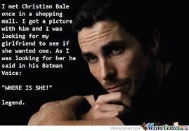 Christian Bale Meme - christian bale by suzuli meme center