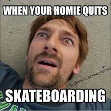 Skateboarding Memes - images about revive braille memes tag on instagram