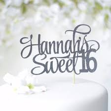 sweet 16 cake topper personalized sweet 16 cake topper style 1 sugar crush co