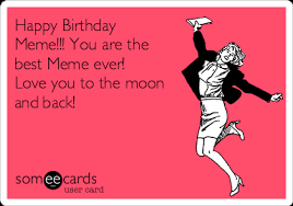 Happy Birthday Love Meme - happy birthday meme you are the best meme ever love you to the