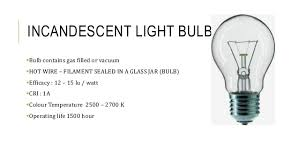 incandescent light bulb specifications lighting case study specification