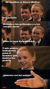 Draco Memes - draco malfoy un niño muy idiota meme by riqueprola memedroid