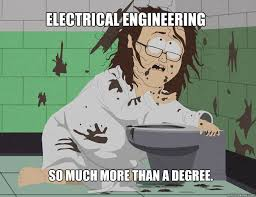 Electrical Engineer Meme - electrical engineering so much more than a degree electrical