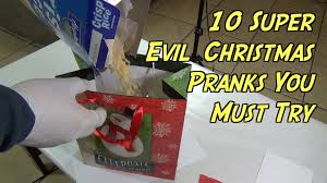 10 super evil christmas pranks you must try youtube
