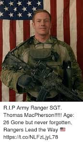 Army Ranger Memes - rip army ranger sgt thomas macpherson age 26 gone but never