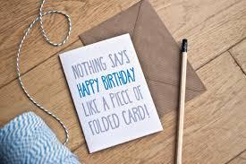 funny birthday card nothing says happy birthday like happy