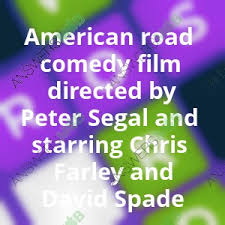 film comedy quiz crossword quiz american road comedy film directed by peter segal and