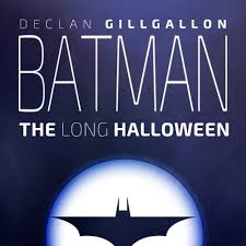 batman the long halloween batman the long halloween original audio drama soundtrack
