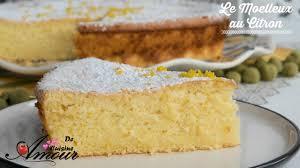 amour de cuisine tarte au citron le gateau moelleux au citron un incontournable que vous n allez