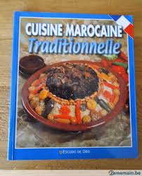 cuisine marocaine traditionnelle cuisine marocaine traditionnelle signé par moumni bouchra a vendre