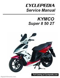kymco super 8 50 2t scooter service manual printed ebay