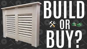 build or buy a radiator cover youtube