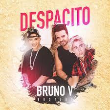 despacito ft justin bieber fonsi feat justin bieber despacito bruno v bootleg