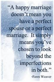 happy marriage quotes a happy marriage doesn t you a spouse or a