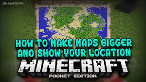 Mpce Maps Mcpe How To Make Maps Bigger And Show Yourself On Maps In
