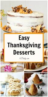 easy thanksgiving desert easy thanksgiving desserts for a spectacular holiday 31 daily