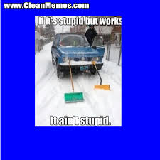 Shovel Meme - snow shovel truck clean memes