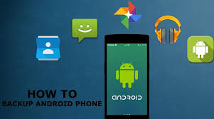 android backup how to backup your android phone without root