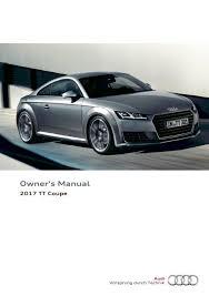 2017 audi tt coupe u2014 owner u0027s manual u2013 322 pages u2013 pdf