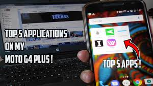 android apps plus top 5 best android apps on my moto g4 plus