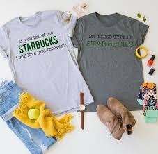 themed t shirts starbucks themed t shirts on sale 13 99 reg 27 99 thrifty