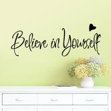 believe in yourself wall stickers home decor creative inspiring