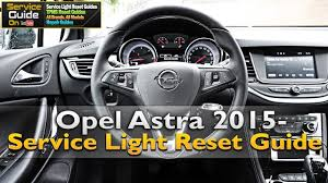 opel astra 2015 service light reset youtube